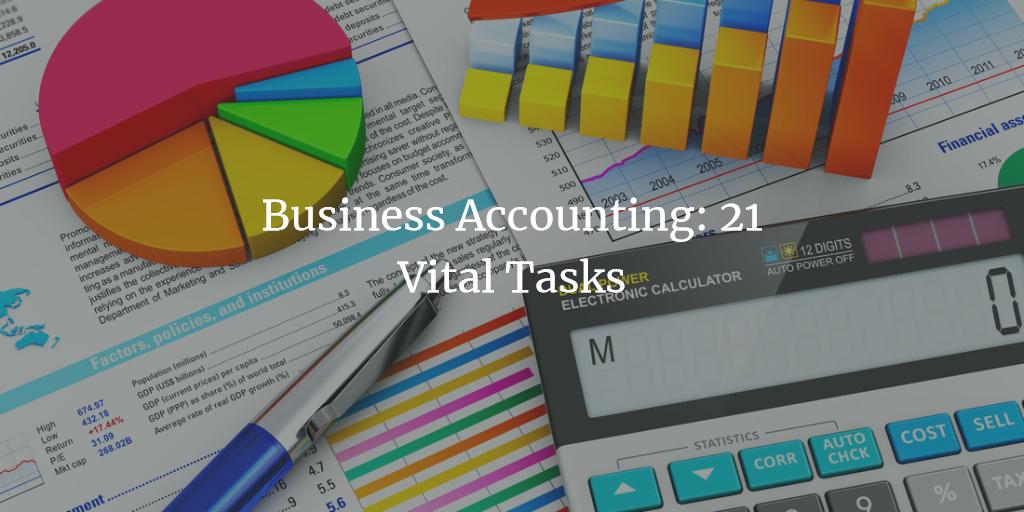 Business Accounting: 21 Vital Tasks